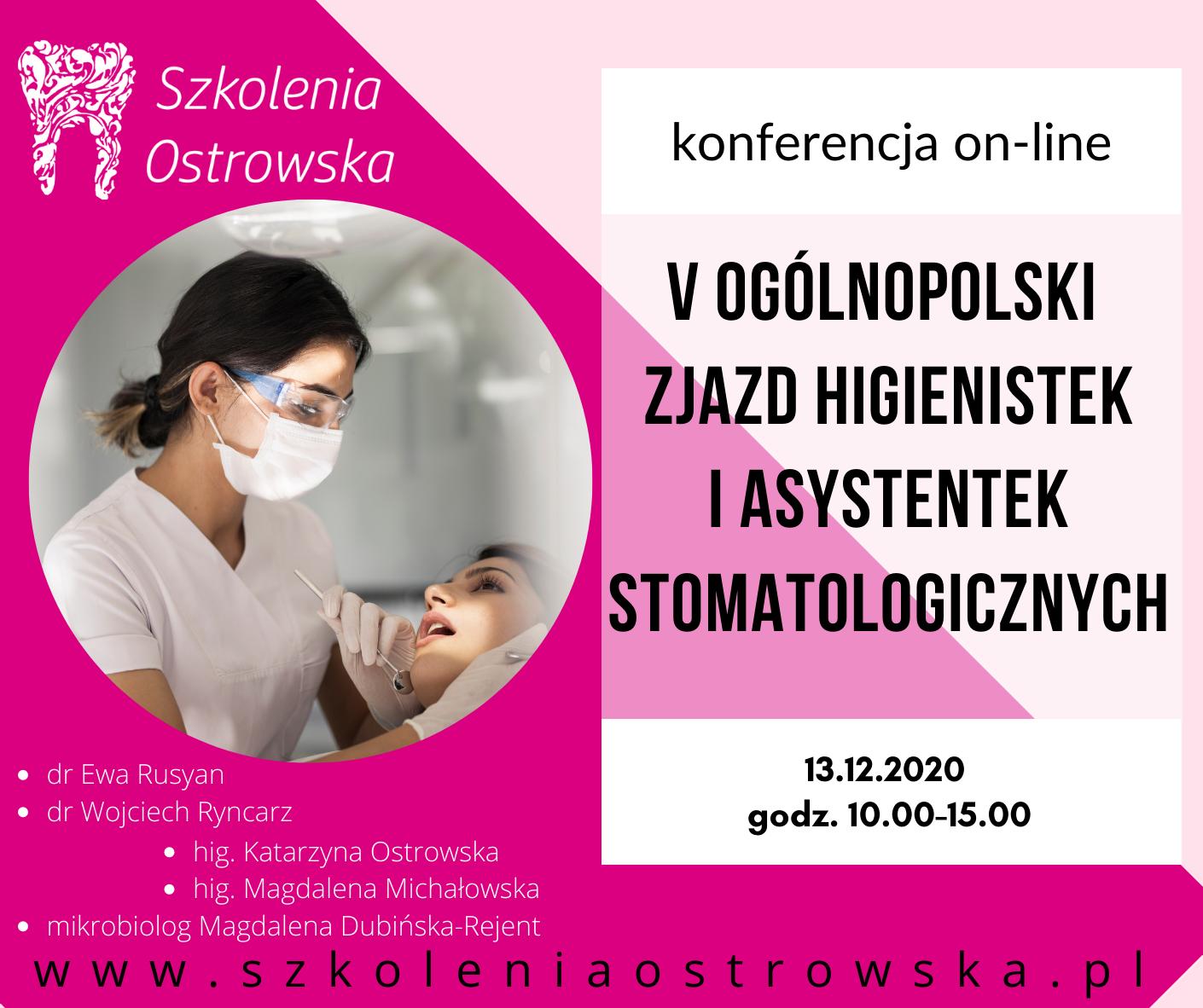 Konferencja on-line V Ogólnopolskiego Zjazdu Higienistek i Asystentek Stomatologicznych